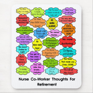 Funny Retired Nurse Gifts Co-Worker Thoughts Mouse Pad
