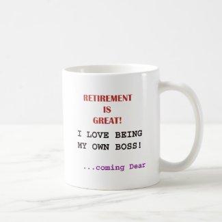 Funny Retired Slogan Coffee Mug