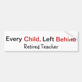 Funny Retired Teacher Bumper Sticker