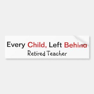 Funny Retired Teacher Bumper Sticker Car Bumper Sticker
