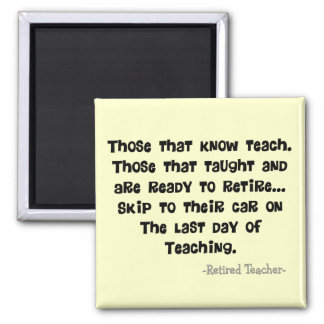 Funny Retired Teacher Gifts 2 Inch Square Magnet