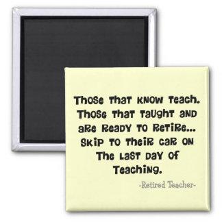 Funny Retired Teacher Gifts Magnet