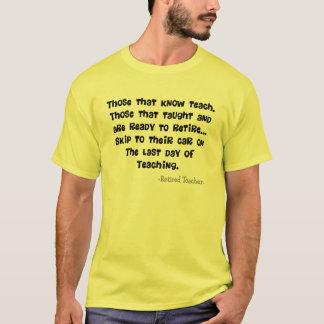 Funny Retired Teacher Gifts T-Shirt
