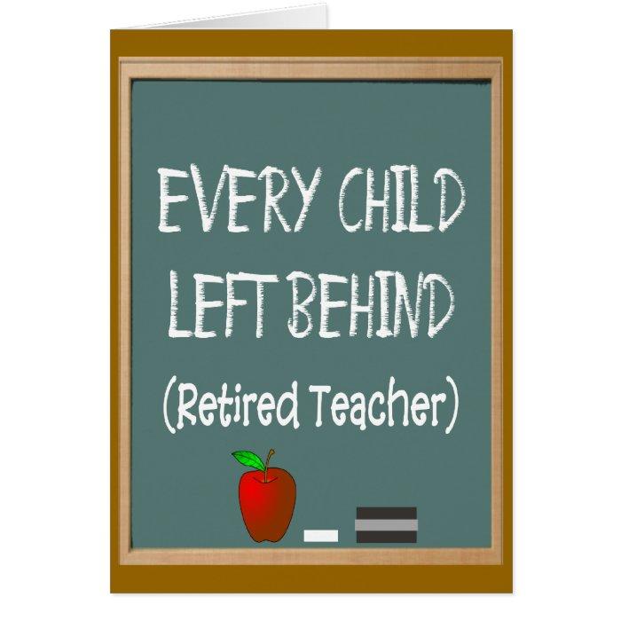 Funny Retired Teacher Greeting Card