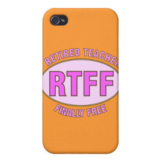 Funny Retired Teacher (RTFF) Gifts Cover For iPhone 4