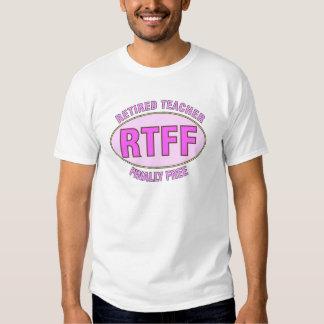 Funny Retired Teacher (RTFF) Gifts Tees