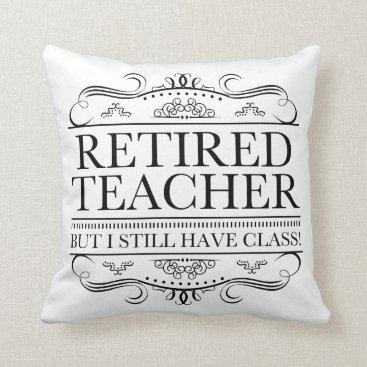 Beach Themed Funny Retired Teacher Throw Pillow