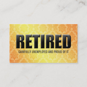 Retired business cards zazzle funny retirement business cards colourmoves