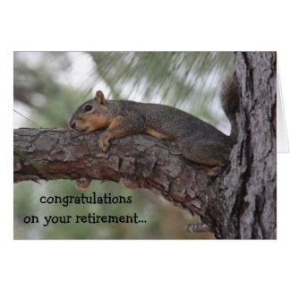 Funny retirement card, Resting Squirrel Card