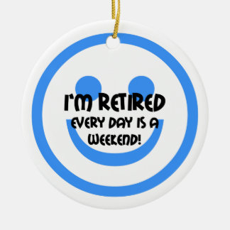 Funny retirement ceramic ornament