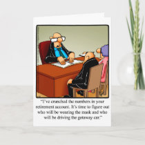 Funny Retirement Congarulations Greeting Card