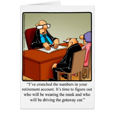 retirements Funny Retirement Congarulations Greeting Card