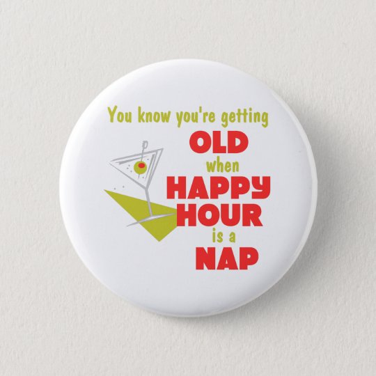 Funny Retirement Gift Pinback Button