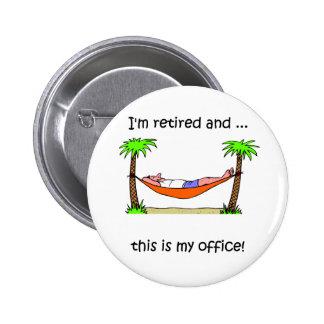 Funny retirement humor 2 inch round button