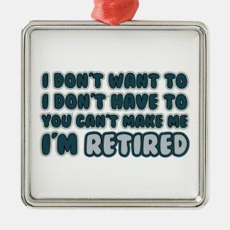 Funny Retirement Quote Metal Ornament