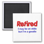 Funny Retirement Saying 2 Inch Square Magnet