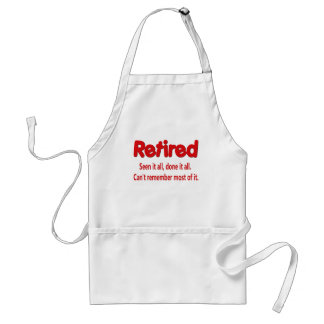 Funny Retirement Saying Adult Apron