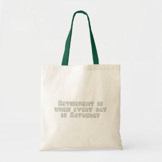 Funny Retirement Saying Budget Tote Bag