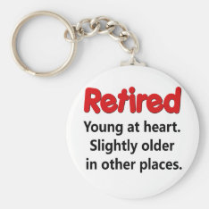 Funny Retirement Saying Keychain at Zazzle
