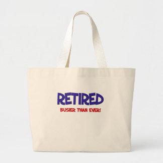 Funny Retirement Saying Large Tote Bag