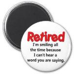 Funny Retirement Saying Magnet