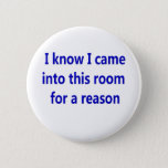 """Funny Retirement Saying Pinback Button<br><div class=""""desc"""">Funny Retirement Saying on Retirement t-shirts and gifts.  Perfect gift idea for retired folks.</div>"""