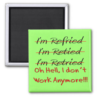 Funny Retirement Shirts and Gifts 2 Inch Square Magnet