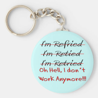Funny Retirement Shirts and Gifts Basic Round Button Keychain