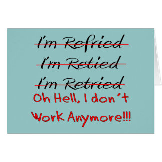 Funny Retirement Shirts and Gifts Card