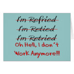 Funny Retirement Shirts and Gifts Greeting Card