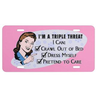 Funny Retro 50's Sarcastic Woman: Triple Threat License Plate