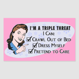 Funny Retro 50's Sarcastic Woman: Triple Threat Rectangular Sticker