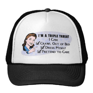 Funny Retro 50's Sarcastic Woman: Triple Threat Trucker Hat