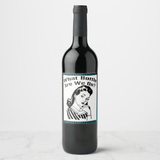 Funny Retro Bunco What Bottle Are We On? Wine Label