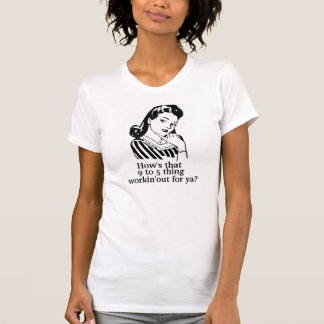Funny Retro Housewife T-shirt, 9 to 5 thing T-Shirt