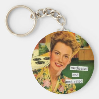"Funny Retro ""Medicated & Motivated Keychain"