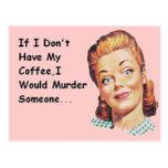 Funny Retro Morning Coffee Grumpy Lady Postcard