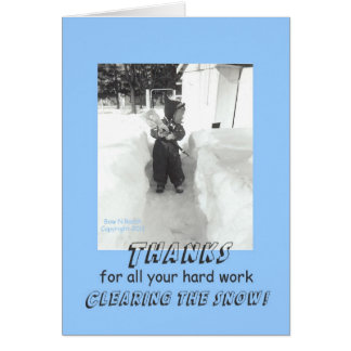 Funny Retro Thanks for Snow Removal Greeting Card