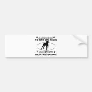 funny RHODESIAN RIDGEBACK designs Bumper Sticker