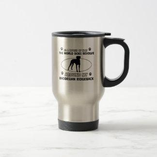 funny RHODESIAN RIDGEBACK designs Travel Mug