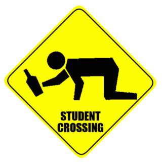 Funny Road Sign - Drunk Student Crossing Statuette
