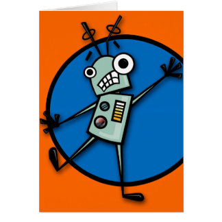 FUNNY ROBOT INTERRUPTED GREETING CARD