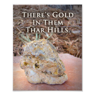 Funny Rock Gold Ore Geology Quote Print Photo Print
