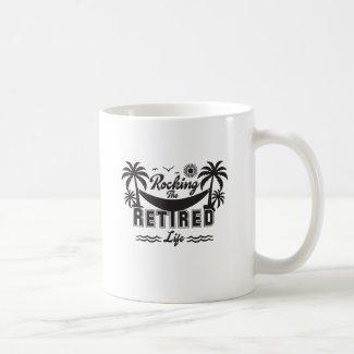 Funny Rocking the Retirement Life Coffee Mug