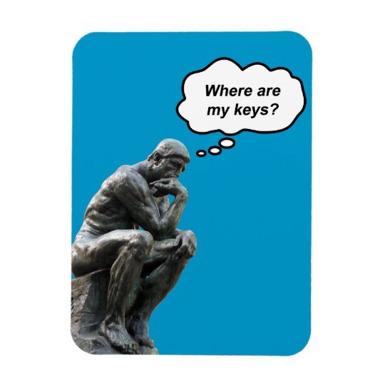 Funny Rodin's Thinker Statue - Where Are My Keys? Magnet