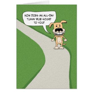 Funny romance card: Tummy Rub Dog Card