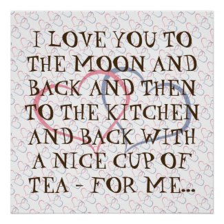Funny Romantic Everyday Love Tea Quote Man Woman