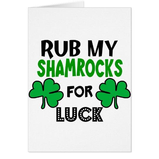 Funny Rub My Shamrocks 1 St Patrick's Day Card