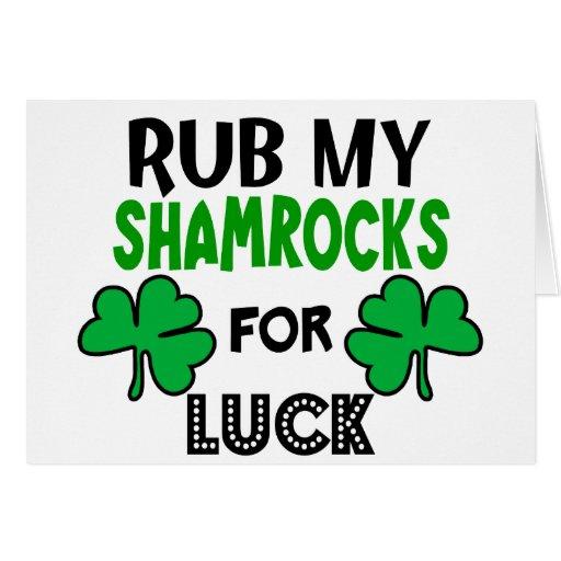 Funny Rub My Shamrocks 1 St Patrick's Day Cards
