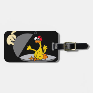 Funny Rubber Chicken Served for Dinner Bag Tag